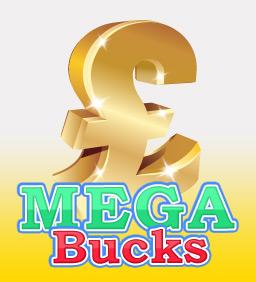 Mega Bucks